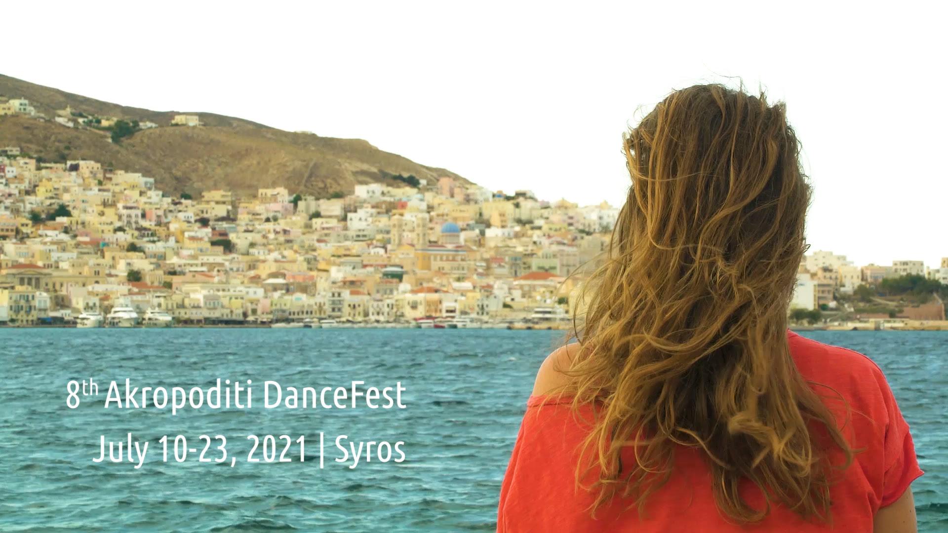 8ο Διεθνές Φεστιβάλ Χορού και Χοροθεάτρου στη Σύρο | Akropoditi DanceFest 2021 | Empneusi 107 FM